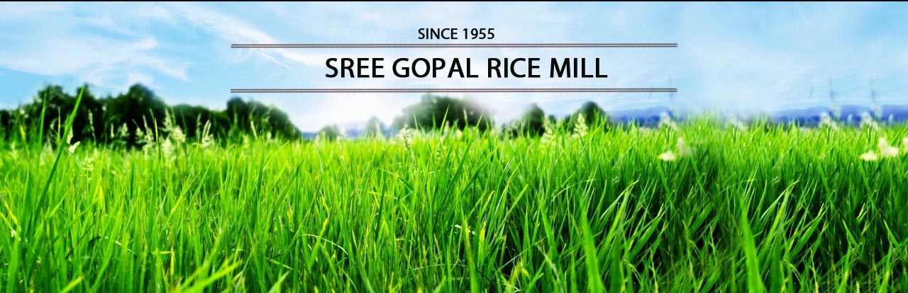 SREE GOPAL RICE MILL